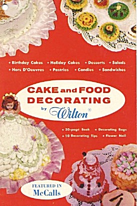 Wilton Cake And Food Decorating Book