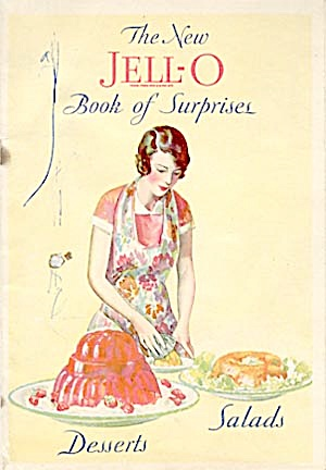 The New Jello Book Of Surprises Deserts Salads