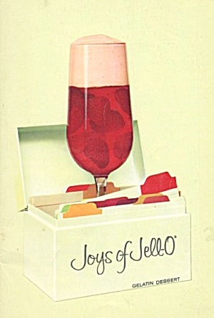 Joys Of Jello Gelatin Dessert Cook Book