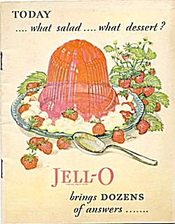 Today What Salad What Dessert Jello Brings Dozens Of