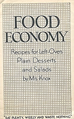Food Economy Recipes For Left-over Plain Desserts &