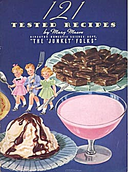 121 Tested Recipes Junket
