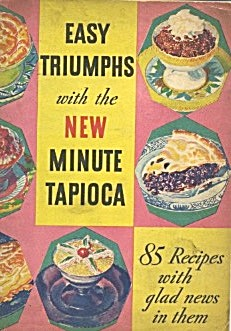 Easy Triumphs With The New Minute Tapioca