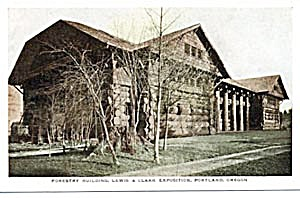 Vintage Lewis & Clark Exposition Forestry Building (Image1)
