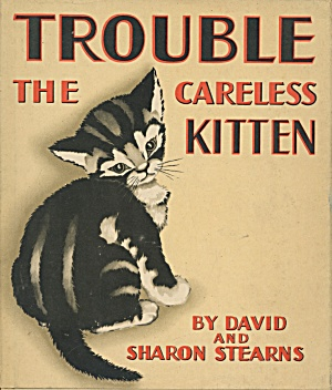 Trouble The Careless Kitten