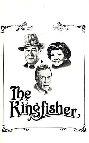 "Stagebill/paybill: ""the Kingfisher"""