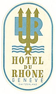 Luggage Label: Hotel Du Rhone Geneve Switzerland