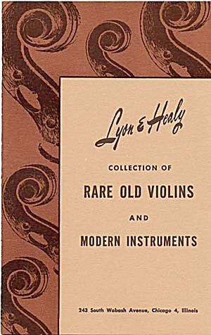 Lyon/healy Collection Of Rare Old Violins/modern Inst.