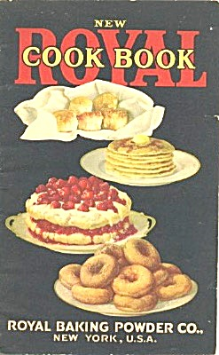 Royal Baking Powder Co. Royal Cookbook