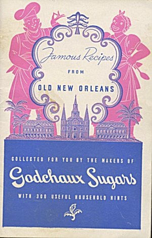 Famous Recipes From Old New Orleans