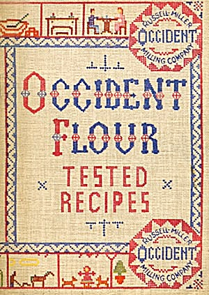 Occident Flour Tested Recipes