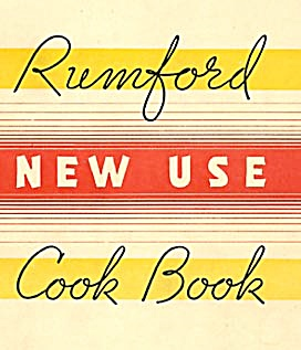 Rumford Baking Powder New Use Cook Book