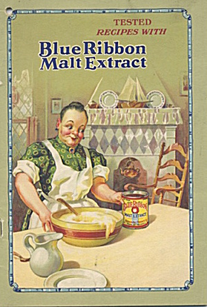 Tested Recipes With Blue Ribbon Malt Extract