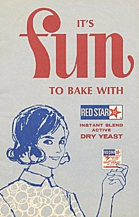 It's Fun Fun Fun To Bake With Red Star Active Dry Yeast