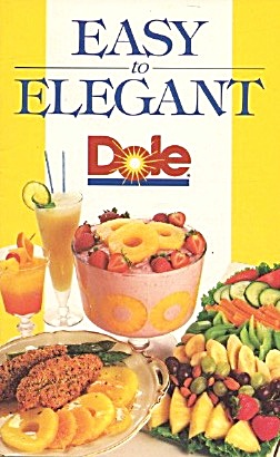 Favorite Recipes Easy To Elegant Dole