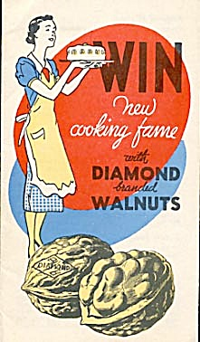 Win New Cooking Fame With Diamond Walnuts