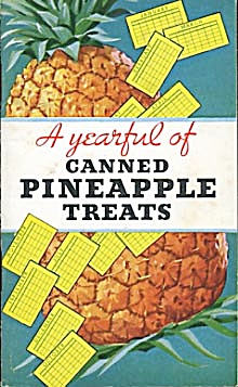 Vintage A Yearful Of Canned Pineapple Treats
