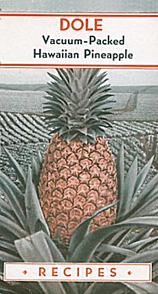 Dole Vacuum Packed Hawaiian Pineapple Recipes (Image1)