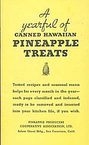 A Yearful Of Canned Pineapple Treats
