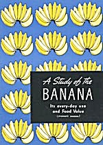 A Study of the Banana Its every day use and Food Value (Image1)