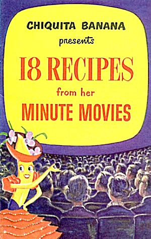 18 Recipes From Chiquita Banana Minute Movies