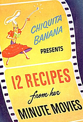 Chiquita Banana Presents 12 Recipes From Her Minute