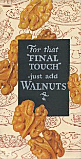For That Final Touch Just Add Walnuts