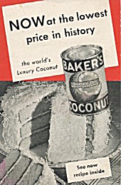 Now At The Lowest Price In History Baker's Coconut