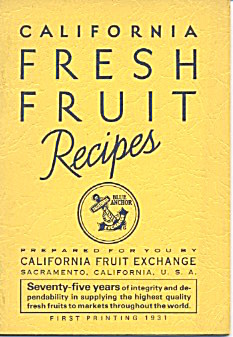California Fresh Fruit Recipes