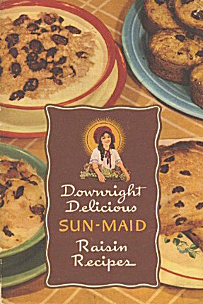 Sun-maid Downright Delicious Raisin Recipes