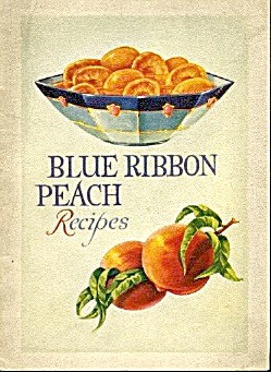 Blue Ribbon Peach Recipes Rare