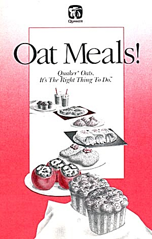 Oat Meals Quaker Oats It's The Right Thing To Do