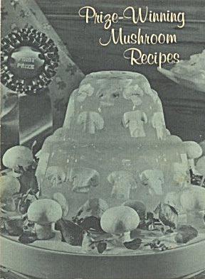 Prize Winning Mushroom Recipes (Image1)