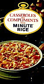 Casseroles & Compliments With Minute Rice