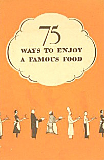 75 Ways To Enjoy A Famous Food