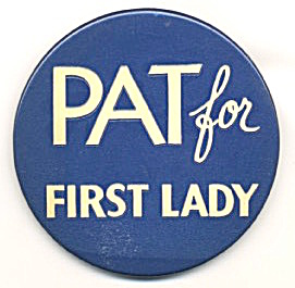 Pat For First Lady Large Pinback