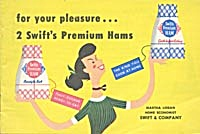 For Your Pleasure...2 Swift's Premium Hams