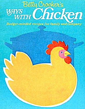Betty Crocker's Ways With Chicken