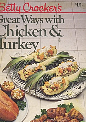 Betty Crockers Great Ways With Chicken & Turkey