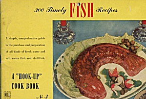 300 Timely Fish Recipes