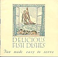 Delicious Fish Dishes Now Made Eassy To Serve