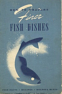 How To Prepare Finer Fish Dishes