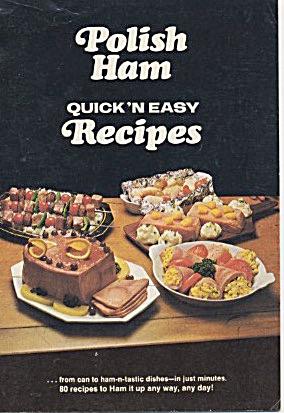 Polish Ham Quick 'n Easy Recipes (Image1)