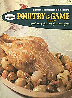Good Housekeeping's Poultry & Game Cook Book