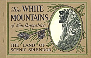 The White Mountains Of New Hampshier, The Land Of
