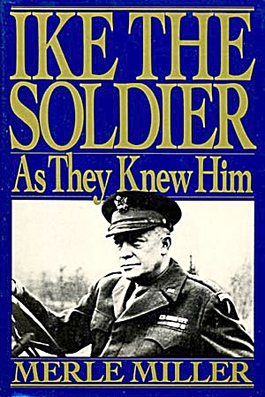 Ike The Soldier As They Knew Him (Image1)