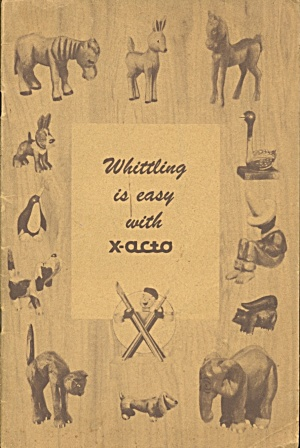 Whittling Is Easy With X-acto