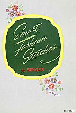 Vintage  Smart Fashion Stitches by Singer Sewing Book (Image1)