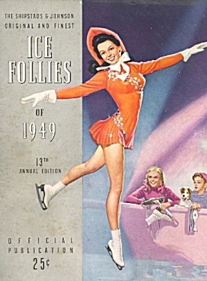 Shipstads & Johnson Ice Follies 13 Annual Edition
