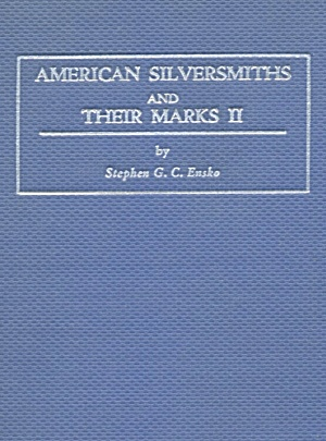 American Silversmiths And Their Marks ii